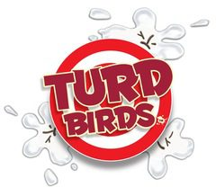 Turd Birds
