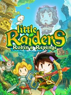 Little Raiders: Robin's Revenge