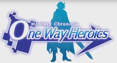 Mystery Chronicle: One Way Heroics