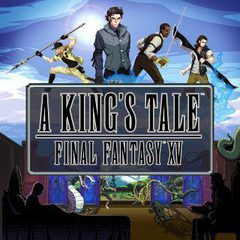 A King's Tale: Final Fantasy XV